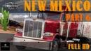 NEW MEXICO 6 СЕРИЯ / Ночной дождливый рейс / AMERICAN TRUCK SIMULATOR / ATS Full HD