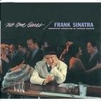 Frank Sinatra альбом No One Cares