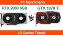 Nvidia RTX 2060 vs Nvidia GTX 1070 Ti 15 Games Tested