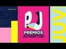 Premios Juventud 2018   Programa Completo   Bloque 1 7:49