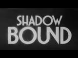 SHADOW BOUND - Episode III Insomnium