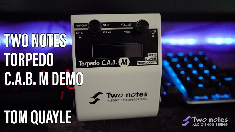 Two Notes Torpedo C.A.B. M Demo - Tom Quayle