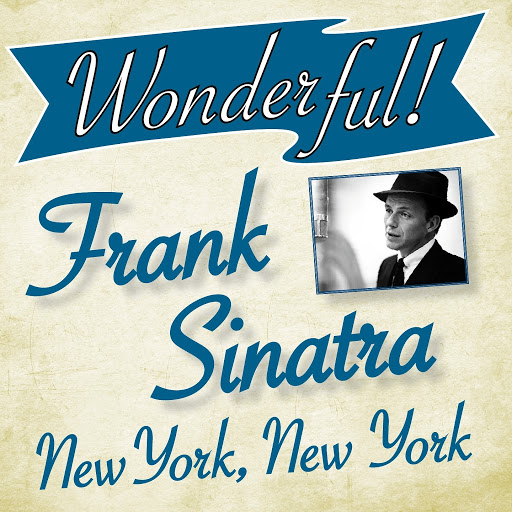 Frank Sinatra альбом Wonderful.....Frank Sinatra (New York, New York)