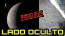 China muestra el lado OCULTO de la Luna - FRAUDE TOTAL