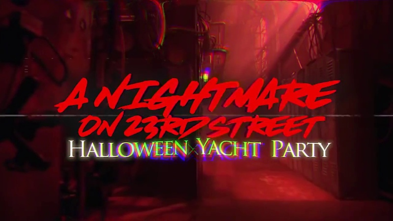 A Nightmare on 23rd Street Halloween Yacht Party - Mts Productions