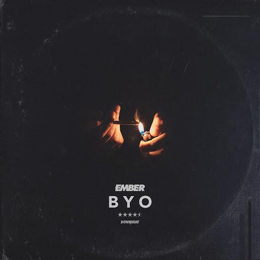Ember альбом BYO