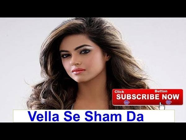 Vella Se Sham Da Latest Punjabi Songs 2019
