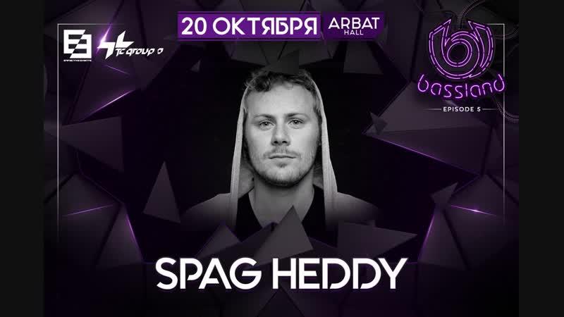 Spag Heddy - Live @ BASSLAND 5 (20.10.2018) [Part 1]