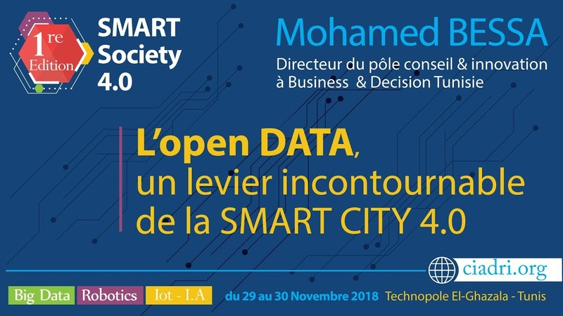 Mohamed BESSA : L'Open DATA, un levier incontournable de la SMART City 4.0