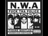 NWA - Fuck The Police (Figure Bootleg)