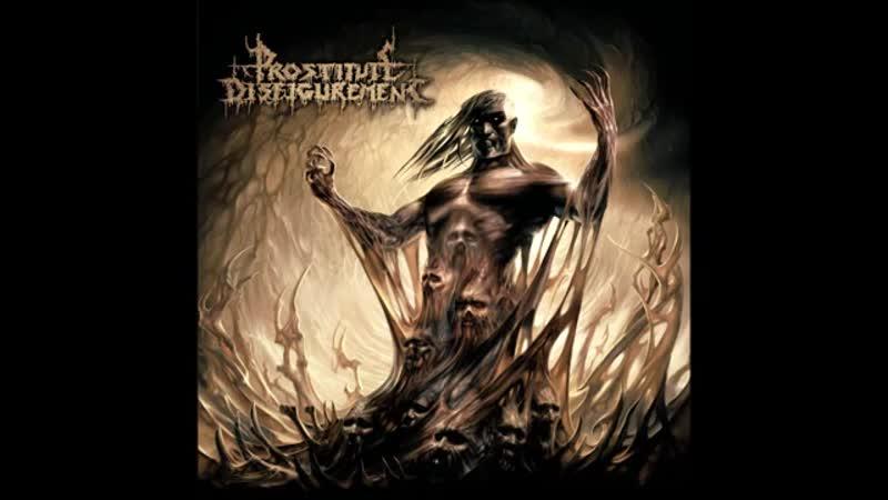 Prostitute Disfigurement - Descendants Of Depravity 2008