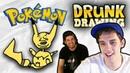 DRUNK DRAWING POKEMON