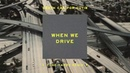 Death Cab for Cutie - When We Drive [Tune-Yards Remix] (Official Audio)