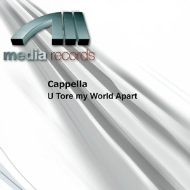 Cappella альбом U Tore my World Apart