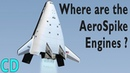 Aerospike Engines - Why Aren't We Using them Now?