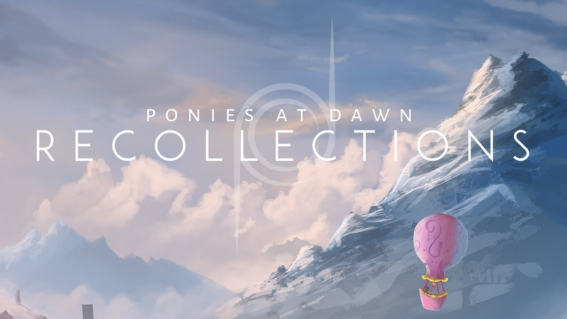 Ponies At Dawn - Recollections Preview [Out Now!]