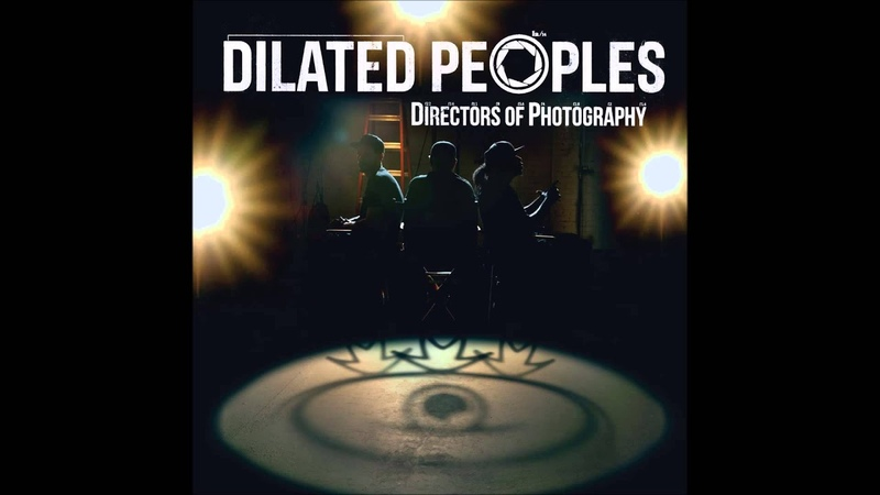 Dilated Peoples L A River Drive