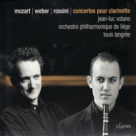 Gioacchino Rossini альбом Concertos pour clarinette By Mozart, Weber, & Rossini