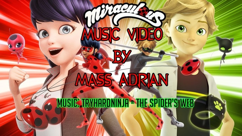 Miraculous Ladybug music video - The Spider's Web