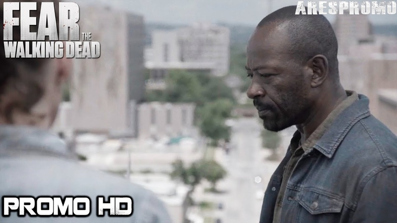 Fear The Walking Dead 4x15 Trailer Season 4 Episode 15 PromoPreview [HD] I Lose People...