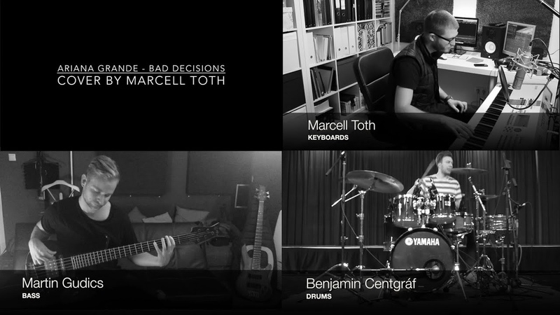 Ariana Grande - Bad Decisions COVER by Marcell Toth feat. Martin Gudics and Benjamin Centgraf