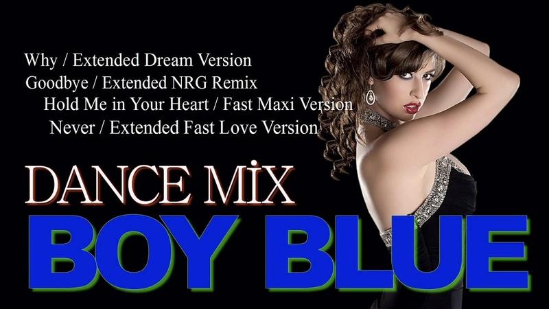 Boy Blue - Dance Mix ( Compilation ) İtalo Disco