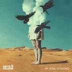 KEYS N KRATES альбом My Soul is Falling