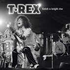 T. Rex альбом Catch a Bright Star