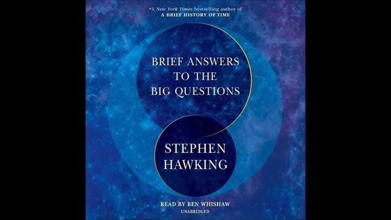 Brief Answers to the Big Questions, by Stephen Hawking Audiobook Excerpt