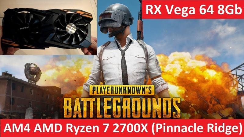 Тест PUBG - Ryzen 7 2700X   RX Vega 64 8G (Turbo Mode 295W) - Solo TPP Sanhok - Ultra Settings