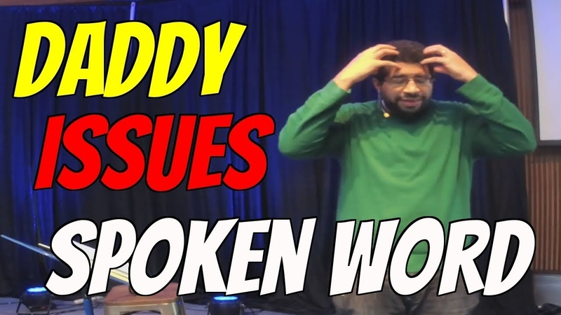 Spoken word about Daddy Issues - Maybe you can find me by Jon Corbin