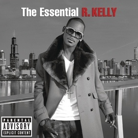 R. Kelly альбом The Essential R. Kelly