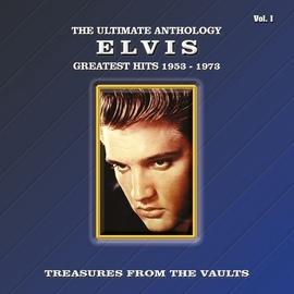 Elvis Presley альбом The Ultimate Anthology - Greatest Hits 1953-1973, Vol. 1