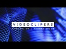 VIDEOCLIPERS | Carne Doce [Making Of]