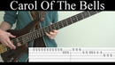 Carol Of The Bells (Pentatonix) - Bass Cover (With Tabs) by Leo Düzey