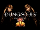 Dung Souls [PART 3]