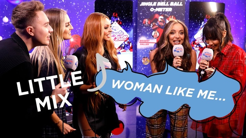 Little Mix Sing Woman Like Me Like The Most Famous Women