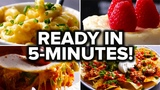 7 Recipes You Can Make In 5 Minutes