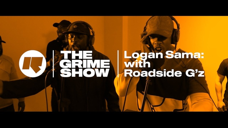 The Grime Show Logan Sama with Roadside Gz
