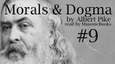 Morals and Dogma [09]: II. The Fellow-Craft (Part 8)
