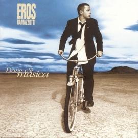 Eros Ramazzotti альбом Dove c'è musica