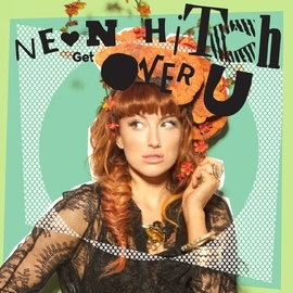 Neon Hitch альбом Get Over U EP