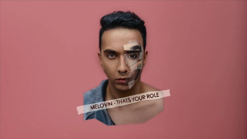 MELOVIN - That's Your Role (Official Audio)