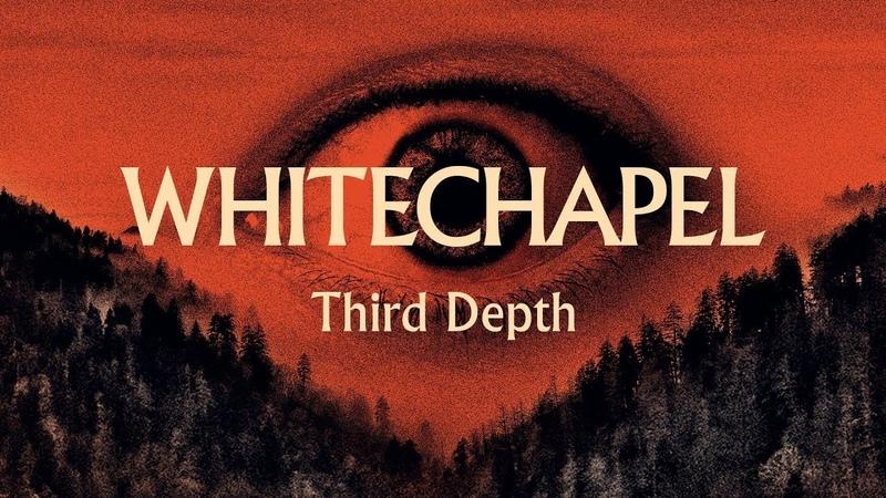 Whitechapel Third Depth (OFFICIAL)