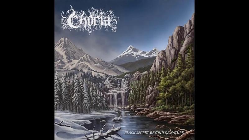 Choria - Black Secret Beyond of Nature (Full Album)
