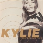 Kylie Minogue альбом What Do I Have to Do?