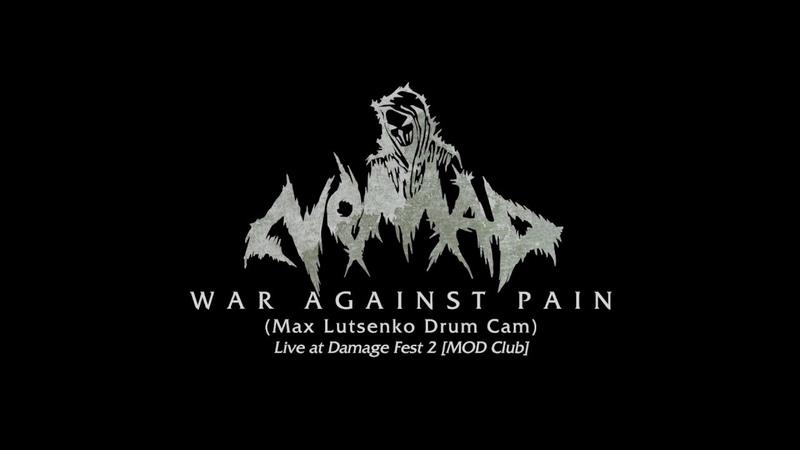 The Nomad - War Against Pain (Max Lutsenko Drum Cam)
