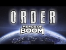 MERC OF BOOMS _ORDER_ INTRO