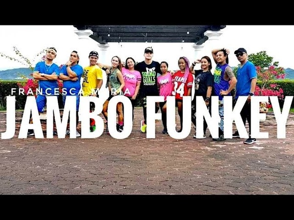 JAMBO FUNKEY by Francesca Maria | Zumba | Pop | Kramer Pastrana