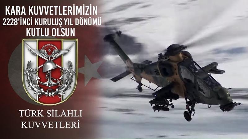 Kara Kuvvetlerimizin 2228'inci Kuruluş Yıl Dönümü Kutlu Olsun